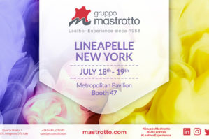 Mastrotto Lineapelle NewYork July 18th-19th