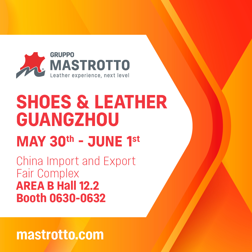 GruppoMastrotto Shoes & Leather Guangzhou 2018
